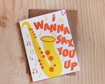 I wanna sax you up, love card, letterpress