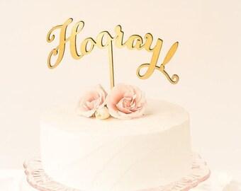 Hooray cake topper. Wedding wood cake topper. Wedding design.