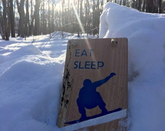 Snowboard Sign Skiing Signs Snowboarding Sign Gift for Snowboarder Eat Sleep Snowboard Sign Snowboarder Sign Ski Lodge Snowboard Gift for