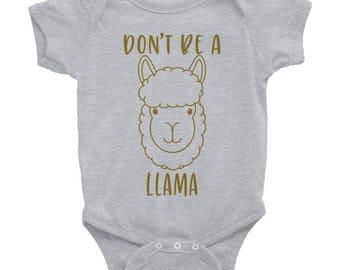 Funny Llama Infant Bodysuit | Don't Be a Llama Onesie | Llama Gift | No Drama Llama | Llama Onesie | Funny Onsie | Baby Llama Face Onsie