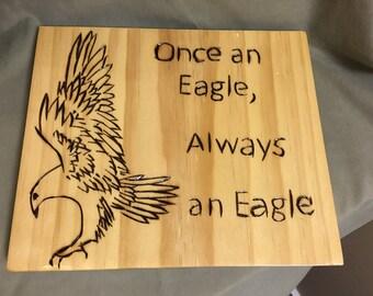 Once an Eagle, Always an Eagle