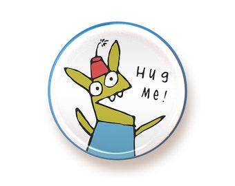 Hug Me - round magnet