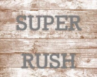 Super rush my order please (1-2 days processing time)