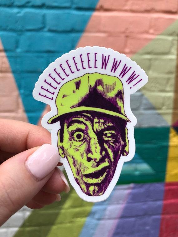 Funny vinyl sticker ernest die cut stickers halloween sticker ernest movie sticker band sticker funny laptop sticker