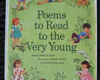 Poems to Read to The Very Young – selected by Josette Frank and Illustrated by Dagmar Wilson