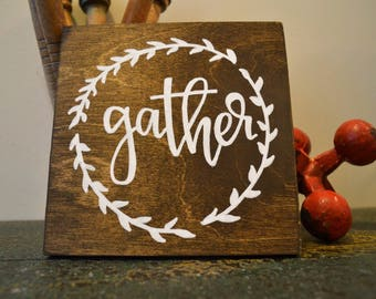 Gather Mini-Sign