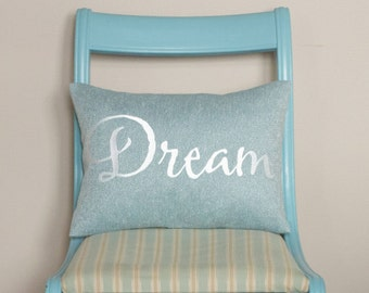 Dream Inspirational Quote Pillow with Saying - Embroidered - Inspirational Quote Pillow - 12 x 16 Cover