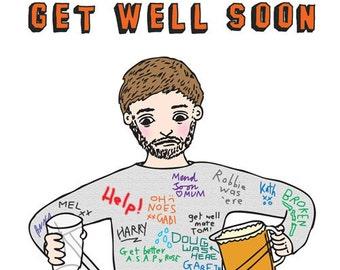 Get Well Soon - Body Cast