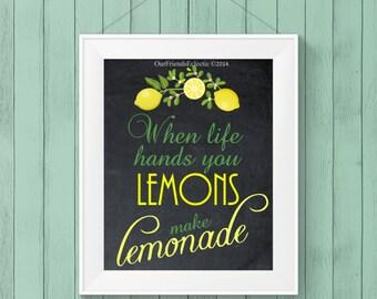 printable art, wall decor,  when life hands you lemons make lemonade sign, digital chalkboard sign, 8 x 10
