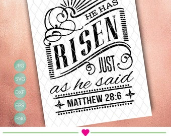 He has Risen - Psalm - Christian - Easter SVG Cut able Design File suitable for Tile, Digital Print, Canvas, T-Shirt, Coffee Mug and more.