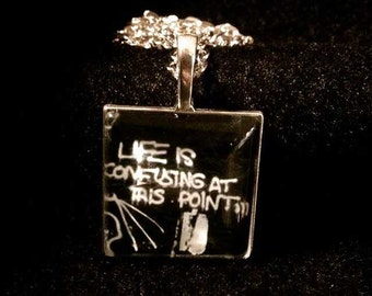 """Pop culture necklace: Basquiat street art quote """"Life is confusing at this point"""""""