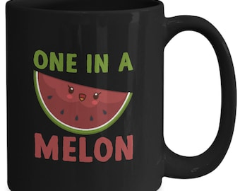 Funny gift for melon lovers - one in a melon - home office coffee cup mug gift idea black