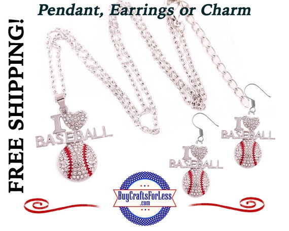BASEBALL Rhinestone, I Love Baseball  Pendant, Earrings, or Charm - BEAUTiFUL! +FREE Shipping & Discounts*