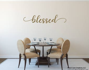 Blessed Decal/ Blessed Decor/Blessed Wall Art/Blessed Vinyl Decal/Handwritten  Decal
