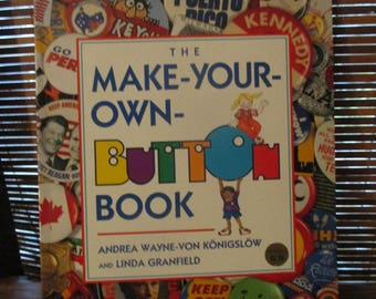 Make Your Own Button Book - How to Makes Badges (1993)