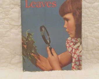 Vintage Science Book on Leaves Childrens book 1956 SALE