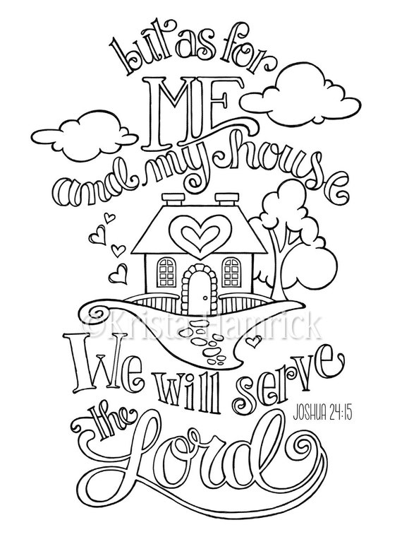 As For Me and My House coloring page in two sizes: 8.5X11