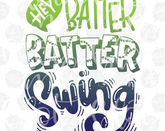 Hey Batter Batter Swing SVG - Baseball T-shirt Design SVG - Hand lettered SVG - Blot And Ink - Digital Download Cut File