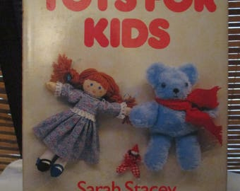 Toys for Kids  - Create and Make Vintage Childrens Soft Toys Includes Patterns (1980s)