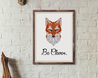 Geometric fox print - Fox Art Printable - fox wall art - be clever fox - a4 print - a3 print - fox art print