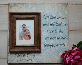 Parents of the Bride Gift, Parents of the Groom Gift, Parent Thank You Gift, Father of the Bride, Mother of the Bride, All That We Are 16x16