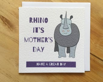 Rhino It's Mother's Day Have A Great Day Card, mother's day card, rhino mother's day card,  rhino card, funny mother's day card