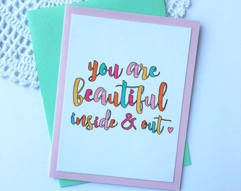 You Are Beautiful Inside & Out Handmade Card, Greeting Card, Handstamped Card, Colorful Card, Card for Friend, Card for Her, Beautiful