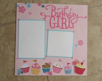 BIRTHDAY Girl Cupcake 12x12 Premade Scrapbook Page