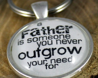 Key Chain A Father is someone you never outgrow your need for Father's Day Vintage style Key Ring