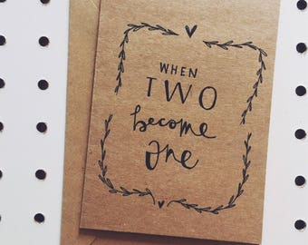 """When two become one"" greeting card"