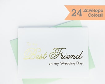Gold Foiled To My Best Friend on My Wedding Day Card, Silver Foiled On My Wedding Day Cards (WC090-PL-F)