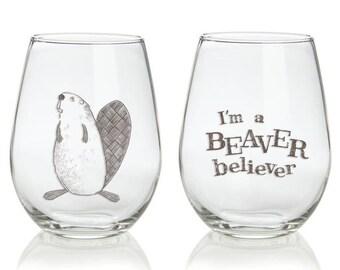 I'm a Beaver Believer stemless wine glass