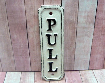 Pull Cast Iron Sign Plaque White White Wall Decor Sign Shabby Elegance Distressed Door Handle Entrance Home Office Instruction Plaque