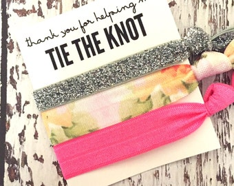 Bridesmaid Gift Hair Ties // Thank you for helping me tie the knot - Wedding Favors - Gifts - Bridal Party Favors - The Knot