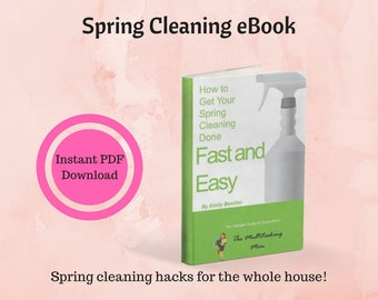 Get Your Spring Cleaning Done Fast and Easy eBook