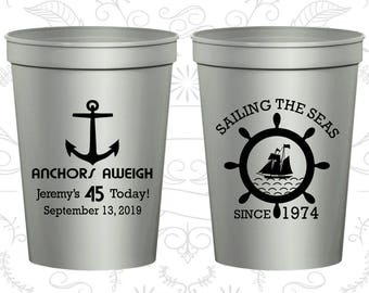 45th Birthday Cups, Personalized Birthday Stadium Cups, Anchors Aweigh, Nautical Birthday Cups, Anchor Birthday Cups,Birthday Cups (20023)