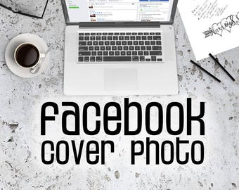 Facebook Cover Photo - Customized