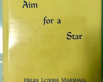 Book Poetry 1964 AIM FOR A STAR by Helen Lowrie Marshall Hardcover Dust Jacket 1st Edition