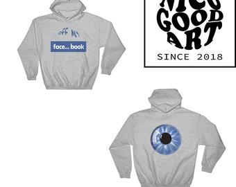 Hooded Sweatshirt Gray Off My Facebook Eye / Brand / Funny Hoodie / Hoodies / Grey / Blue / Gildan / Hoodie / Rave