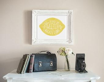 When Life Gets Sour Sweeten it With Gratitude Lemon Print and Handout