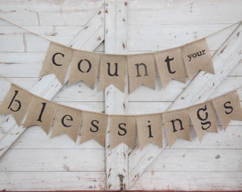 Thanksgiving Decor, Blessed Banner, Thanksgiving Banner, Count Your Blessings Sign, Blessings Bunting, Blessed Garland, Burlap Banner