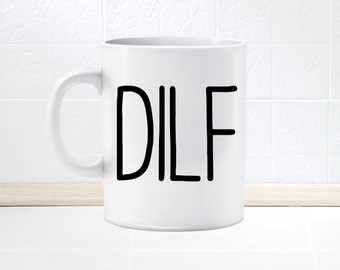 Funny DILF MUG, Father to be, Husband, Gifts for him, gifts under 20
