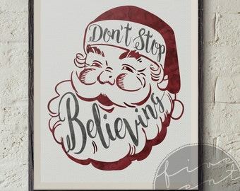 Set of Two Don't Stop Believing Retro Hand lettered Typographic Watercolor Santa DIY Printable 8x10 Digital Prints
