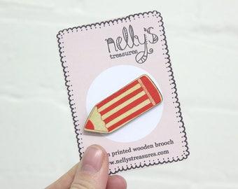 Pencil brooch - Screen Printed Wooden Lasercut pin badge