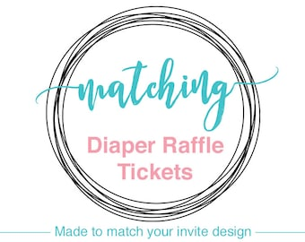 Matching Diaper Raffle Tickets to the invitation design of your choice