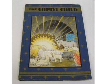 Christ Child Maud Miska Petersham 1931 w/ Dust Jacket