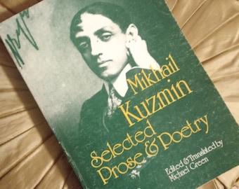 mikhail kuzmin - Selected Prose & Poetry
