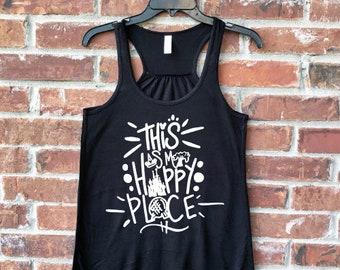 Disney Happy Place, My Happy Place, Disney Park Tank, Magic Kingdom Tank, Park Hop, Disney Parks Shirt, Disney Park Tee, Park Hop Tank,