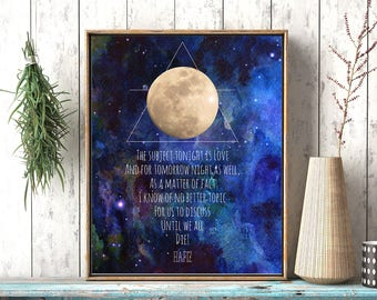 Hafiz poem, Hafiz Quote, Galaxy, Moon, Art print, Inspirational quotes, Inspiration print, Typography, Love Poem, Love Quote, Wedding gift