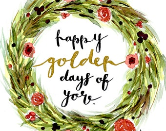 Happy Golden Days of Yore